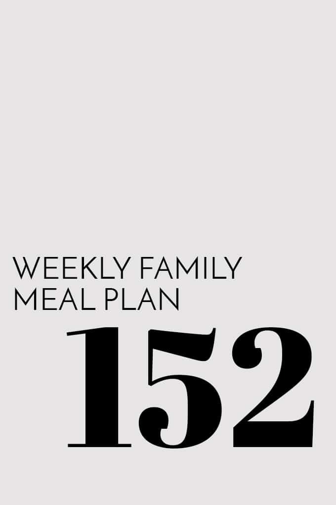A visual weekly family menu plan including five meals, a