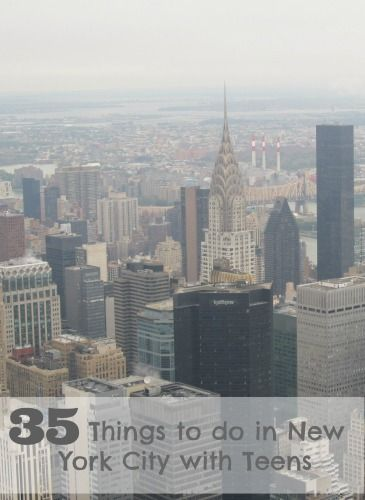 35 Things To Do In New York City With Teens That You