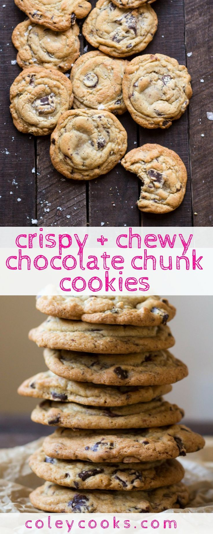 Crispy + Chewy Chocolate Chunk Cookies | Coley Cooks...