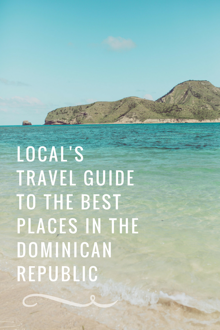 Dominican Republic Travel Advice >> Best Places To Visit In The Dominican Republic Instead Of