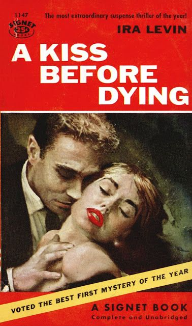 A Kiss Before Dying By Ira Levin Signet 1954 Cover