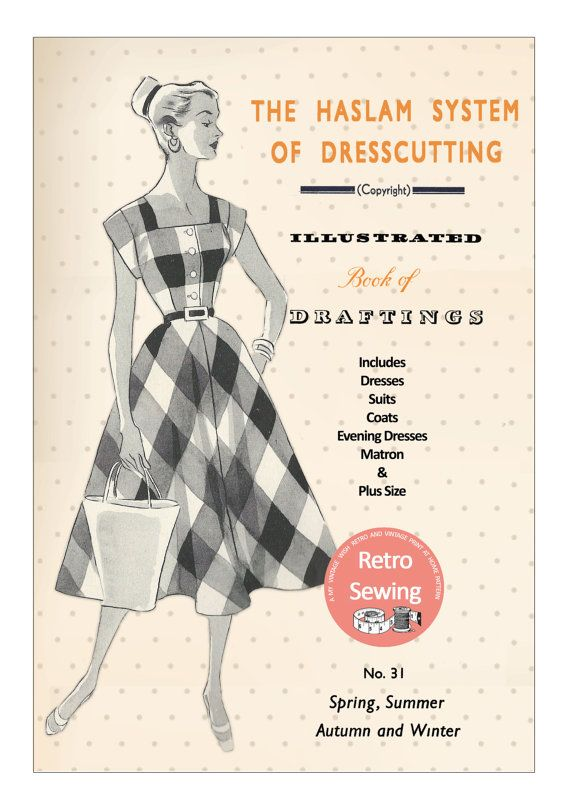 The Haslam System of Dressmaking No. 31 1950\'s PDF   КЛЕТКА ...