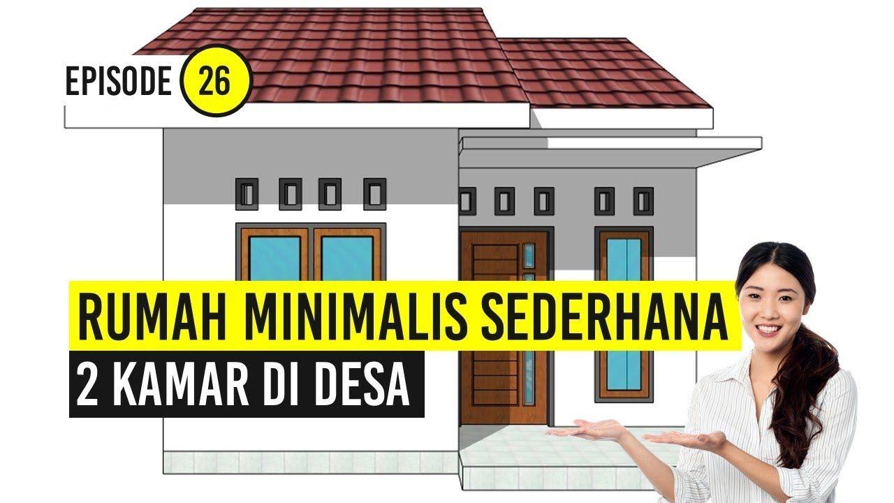 Rumah Minimalis Sederhana 2 Kamar Di Desa Youtube Rumah Minimalis Rumah Desain Rumah Minimalis