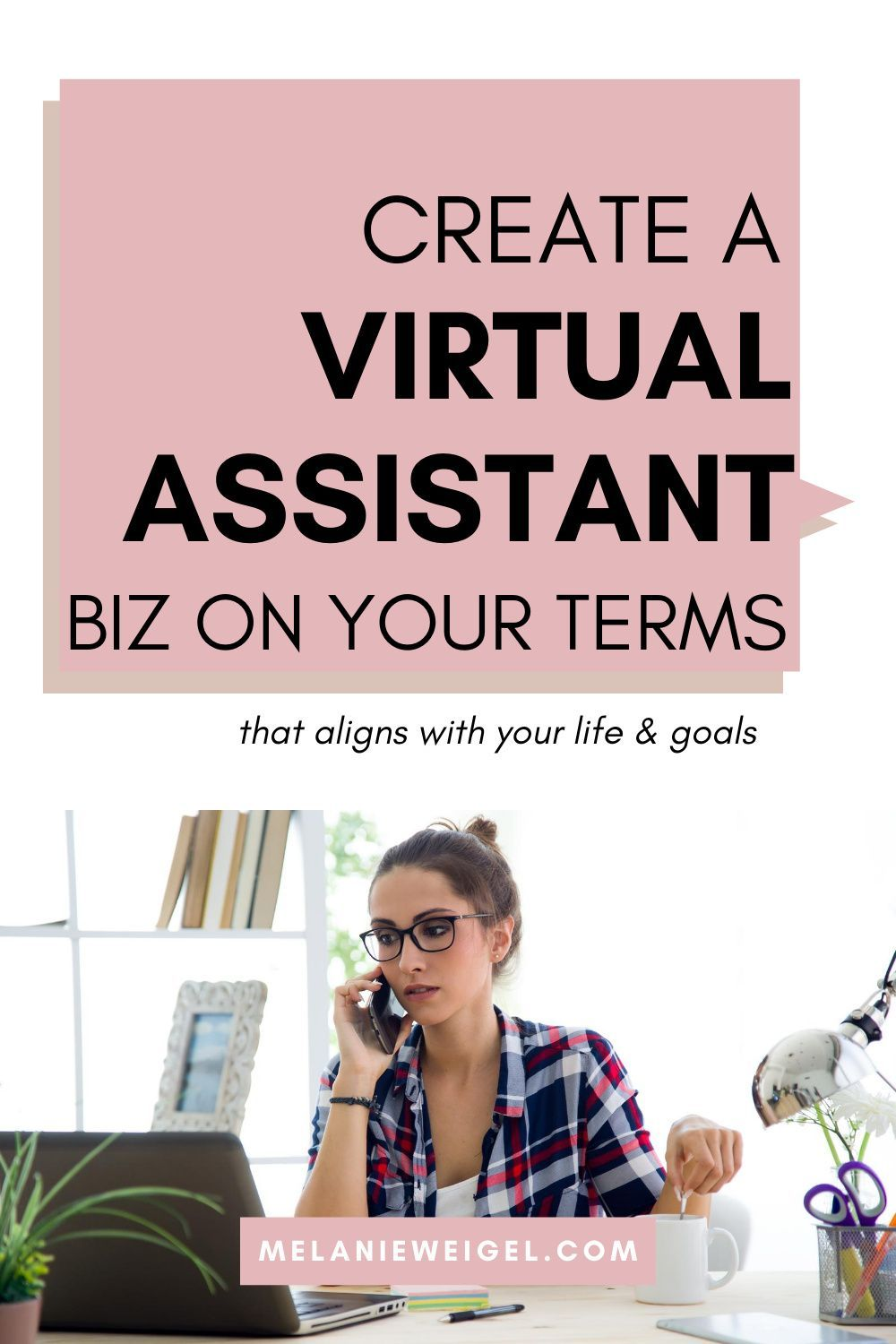 Create A Virtual Assistant Biz On Your Own Terms In 2020 Virtual Assistant Virtual Assistant Jobs Virtual Assistant Training