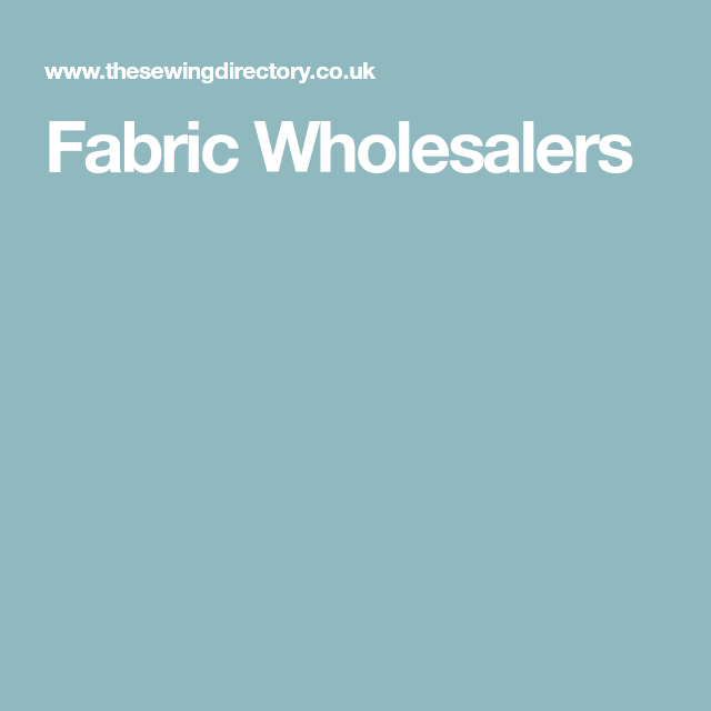 Fabric Wholesalers | Material suppliers | Fabric, List of