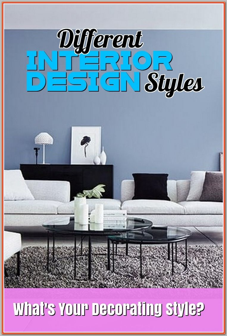 Ultimate Guide On Different Interior Design Styles With Images