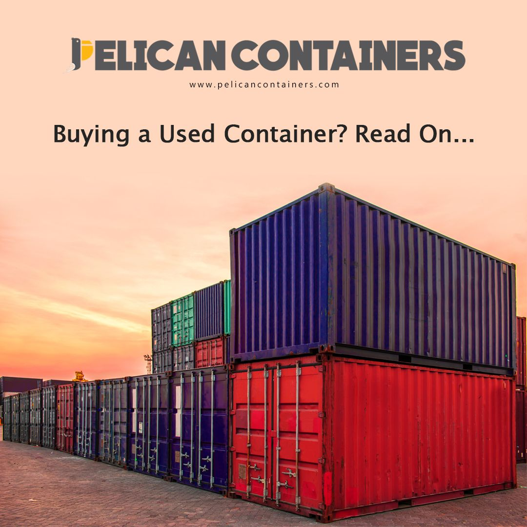 Buying A Used Container Tips In 2020 Buy Shipping Container Shipping Containers For Sale Shipping Container