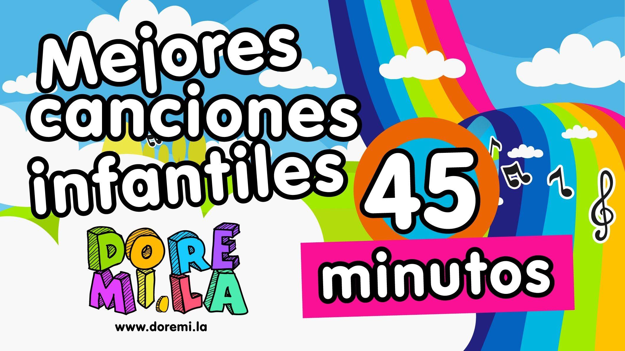 45 Mins Karaoke Canciones Infantiles Doremila Kids Songs Songs Youtube