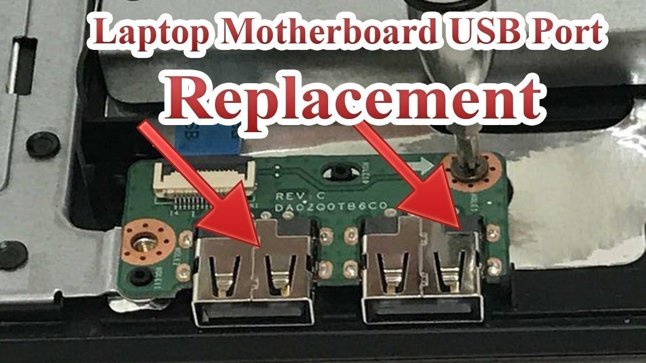 Laptop Motherboard USB Port Replacement | Deepak Raut | Laptop, Usb