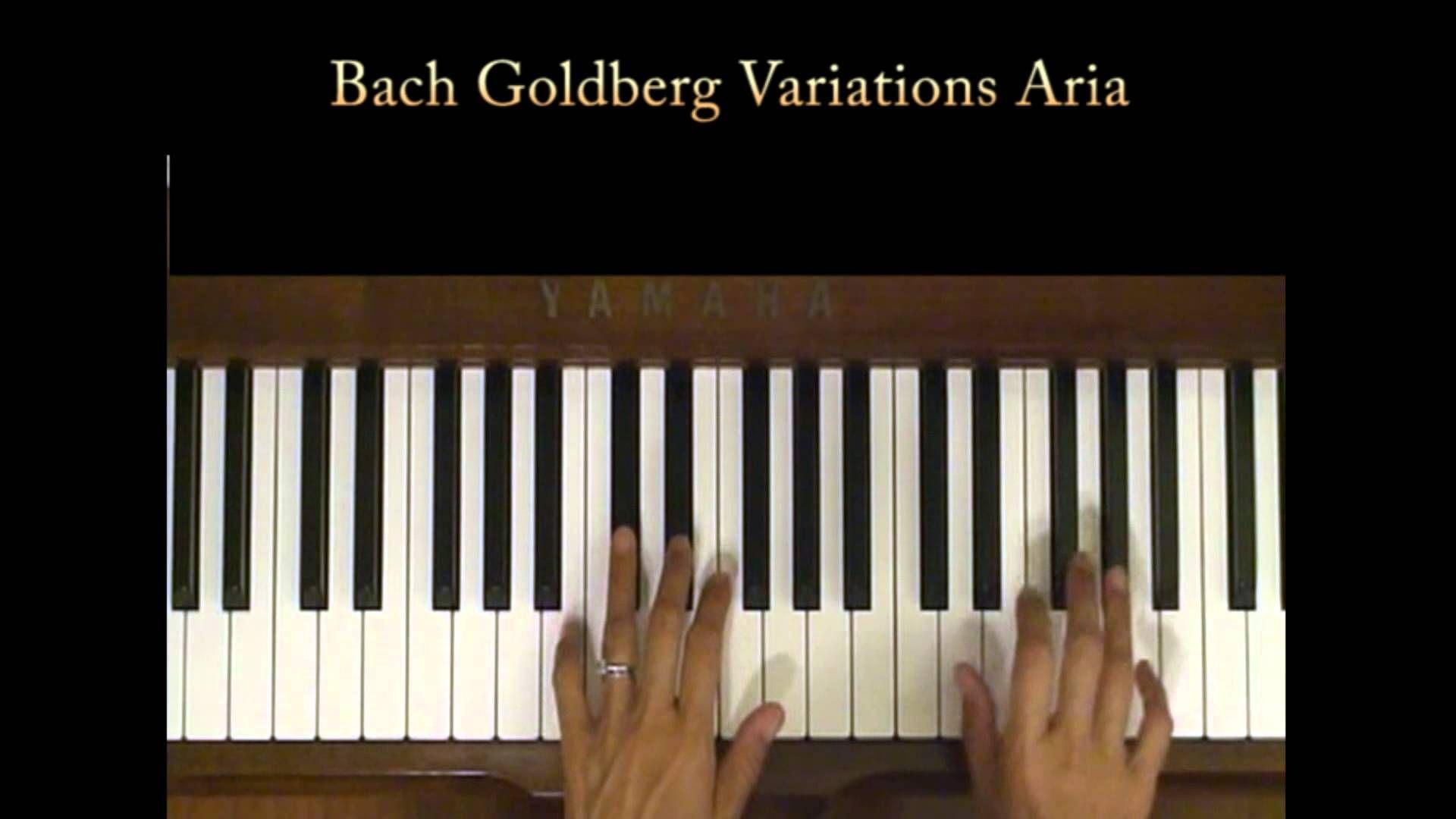 Bach Goldberg Variations Aria Piano Tutorial Slow Piano Tutorial Piano Bach