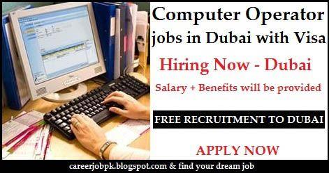 Computer Operator Jobs In Dubai With Employment Visa