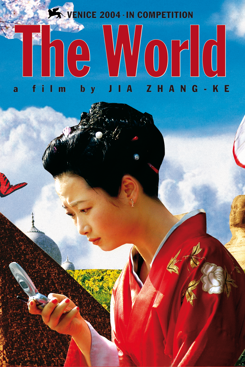 9. The World (Jia Zhangke, 2004) | Good movies, Great films, Film