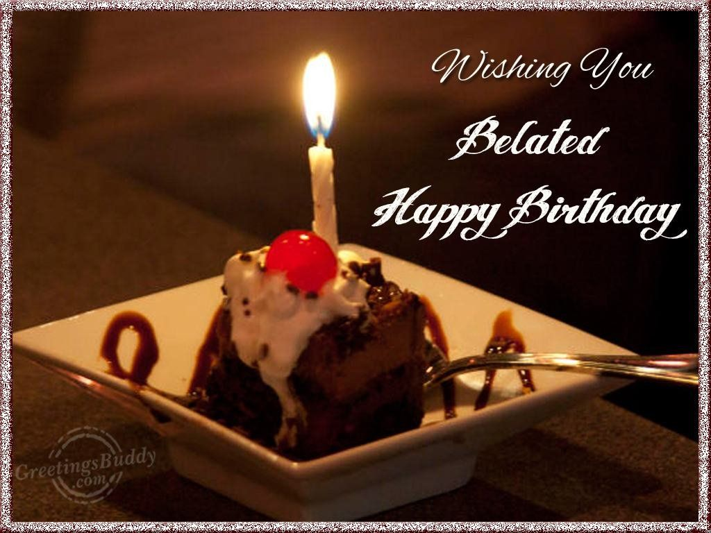 belated birthday wishes Free Large Images – Belated Happy Birthday Greetings