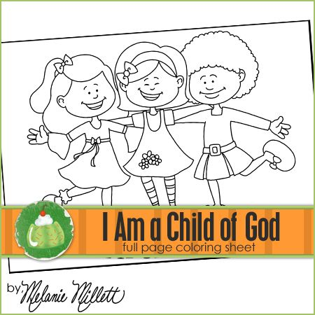 I Am A Child Of God Printable Coloring Page Church Activities