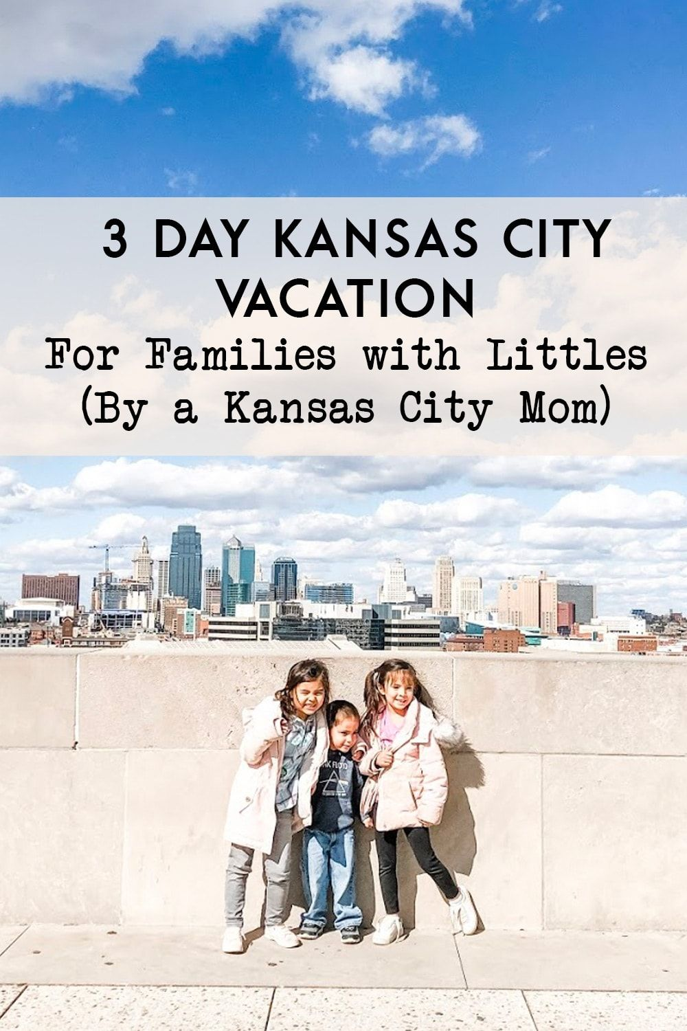 3 Day Weekend Vacation Things To Do In Kansas City With Kids City Vacation Weekend Vacations City Travel Photography