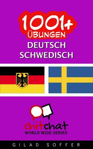 Buy 1001+ Übungen Deutsch - Schwedisch by  Gilad Soffer and Read this Book on Kobo's Free Apps. Discover Kobo's Vast Collection of Ebooks and Audiobooks Today - Over 4 Million Titles!