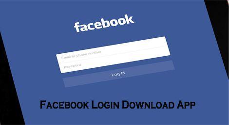 Facebook Login Download App The Facebook App Download