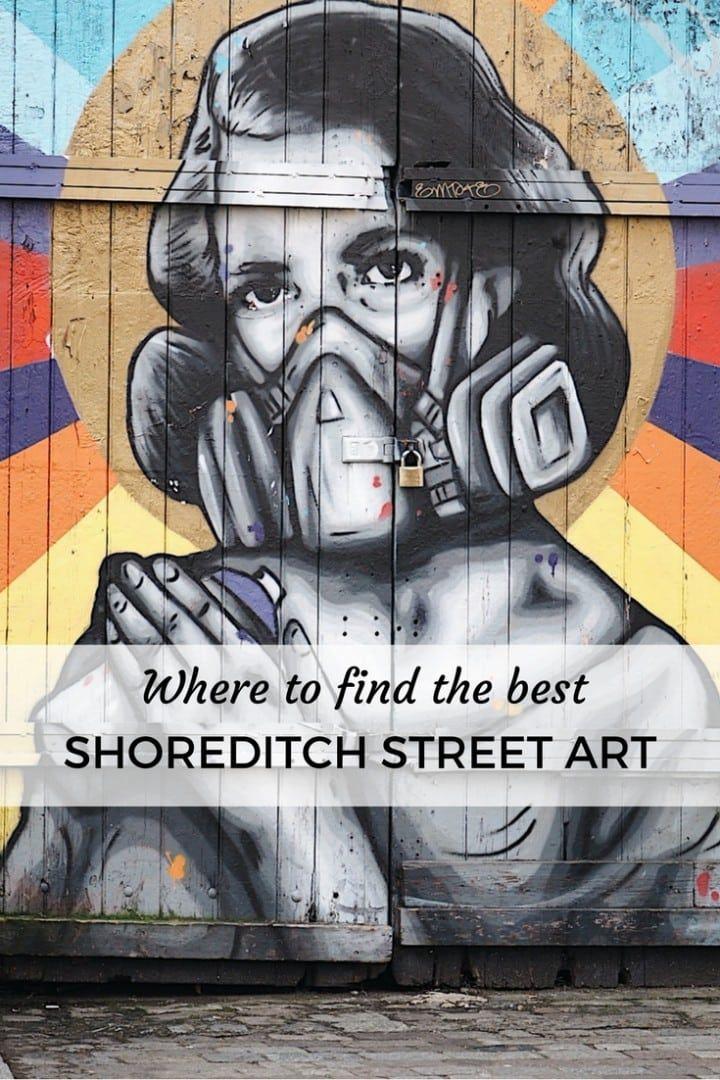 Shoreditch Gardens: Guide To The Best Shoreditch Street Art Look Up London