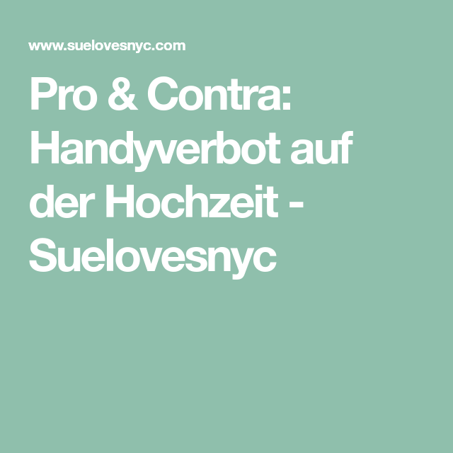 Pro Contra Handyverbot Auf Der Hochzeit Lustige Schnappschusse