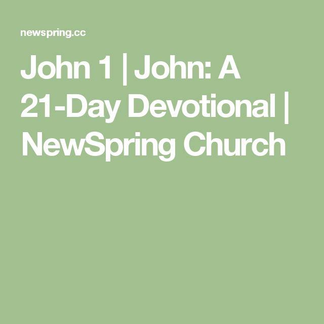 John 1   John: A 21-Day Devotional   NewSpring Church