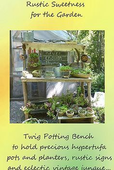 rustic is best, container gardening, gardening, outdoor living, succulents, It s twigs combined with fence boards salvaged from the scrap heap built to display rustic and rugged hypertufa pots and salvaged containers stuffed with succulents bliss
