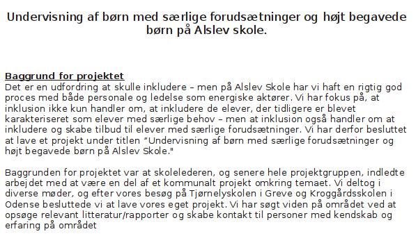 Undervisning af børn med særlige forudsætninger og højt begavede børn på Alslev skole.