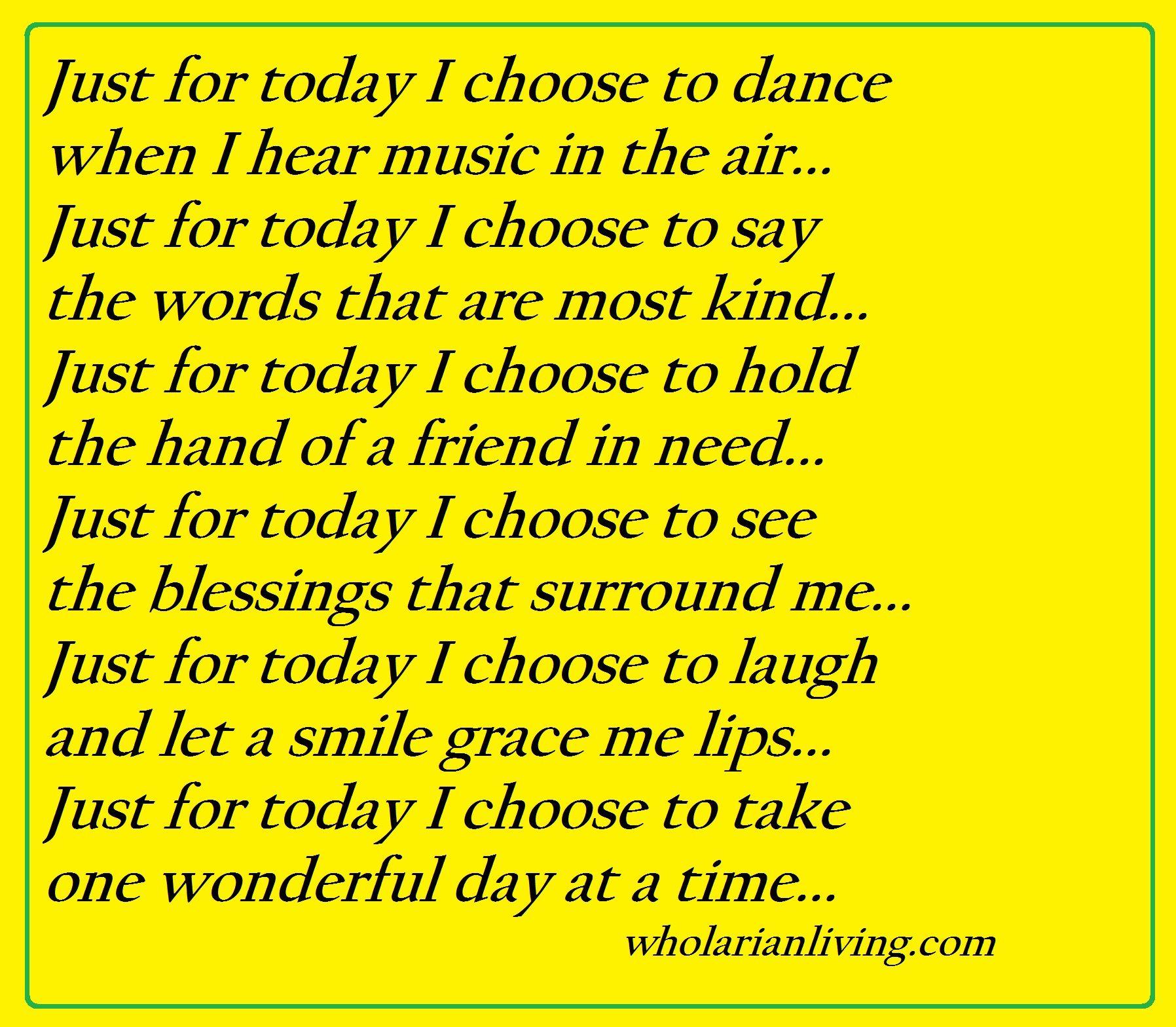 Just For Today Quotes Just For Today Quotes & Inspiration To Make You Feel Good