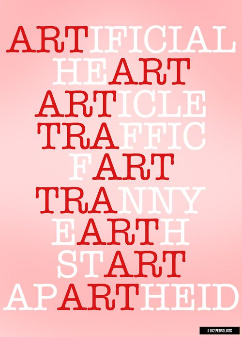 Art Is Everywhere Posters Quotes Pinterest Tipografía