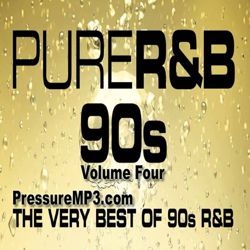 The Best 90's R&B Hits #4 (R&B Bedroom Groove) MP3 Mixtape Download