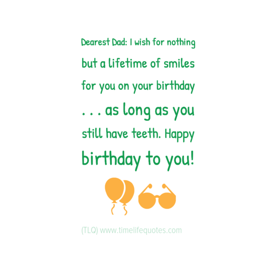 Happy Birthday Quotes For Your Daddy: Funny Birthday Wishes For Dearest Dad