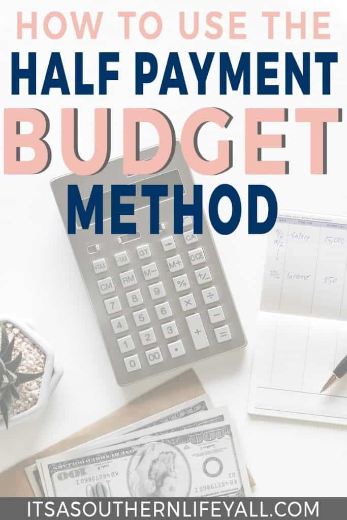 Half Payment Budget Method is part of Budgeting finances, Savings plan, Monthly budget, Budgeting, Budget planner, Budgeting money - The half payment budget method will help you make ends meet  Take control of your finances by distributing your funds evenly through pay periods