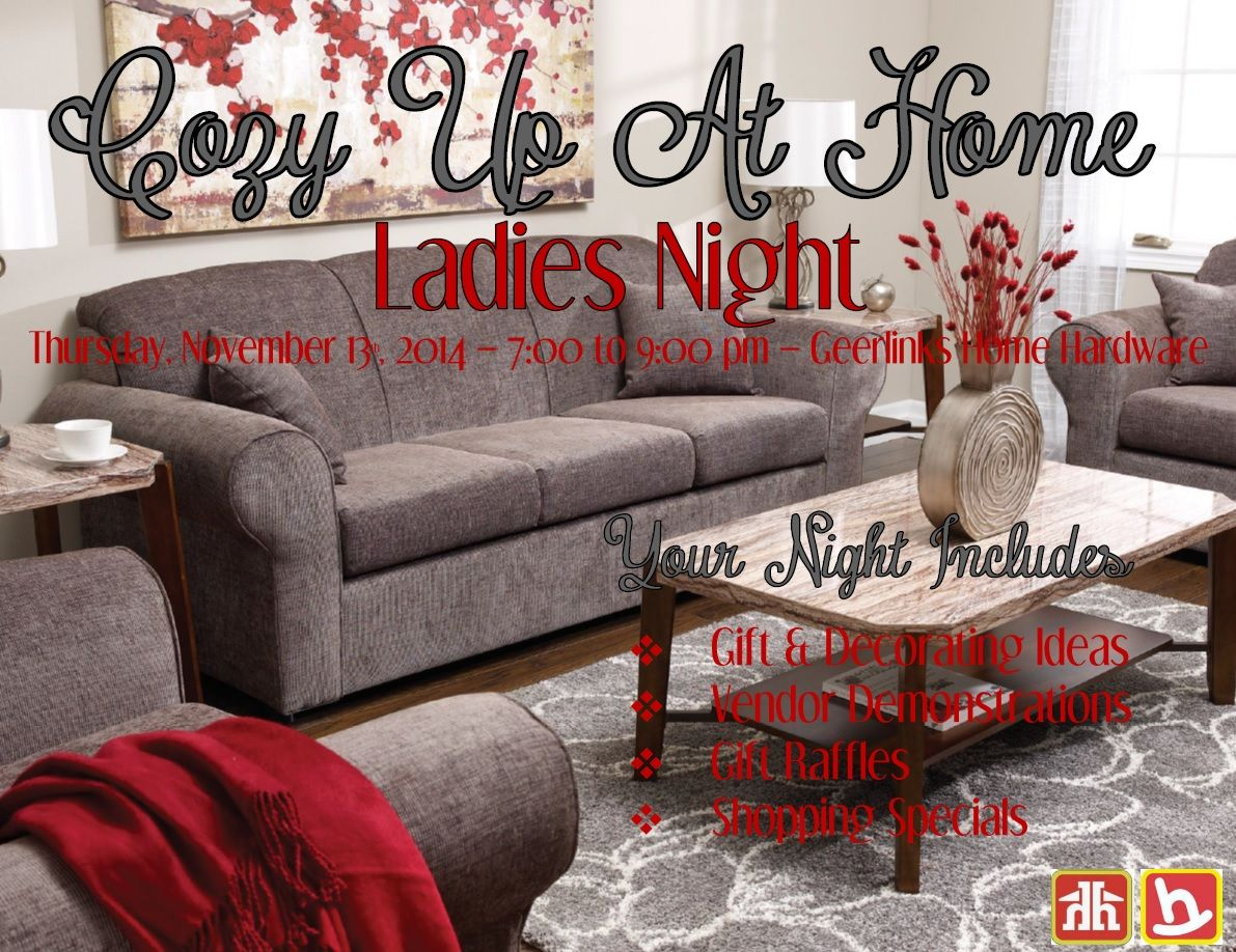 Ladies  come and join us for a fun evening at Geerlinks Home Hardware and  Home. Ladies  come and join us for a fun evening at Geerlinks Home