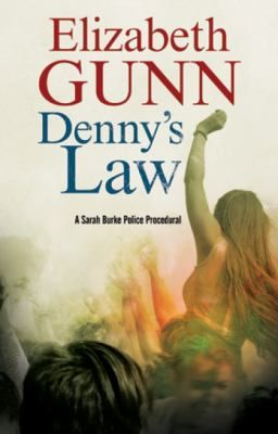 Denny's Law / Elizabeth Gunn. This title is not available in Middleboro right now, but it is owned by other SAILS libraries. Follow this link to place your hold today!
