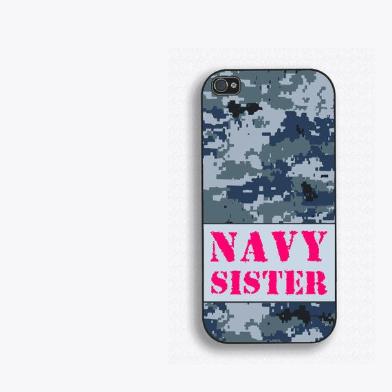 Cute Iphone 5 5s 5c Case In Blue Digital Nwu Camo With The Text Navy Sister In Pink Lettering Our Phone Cases Are A Iphone 4s Case Navy Girlfriend Navy Mom