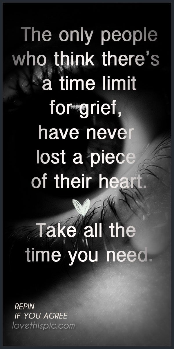 Quotes About Grief Magnificent Grief Quotes Quote Heart Positive Time Truth Inspirational Loss .
