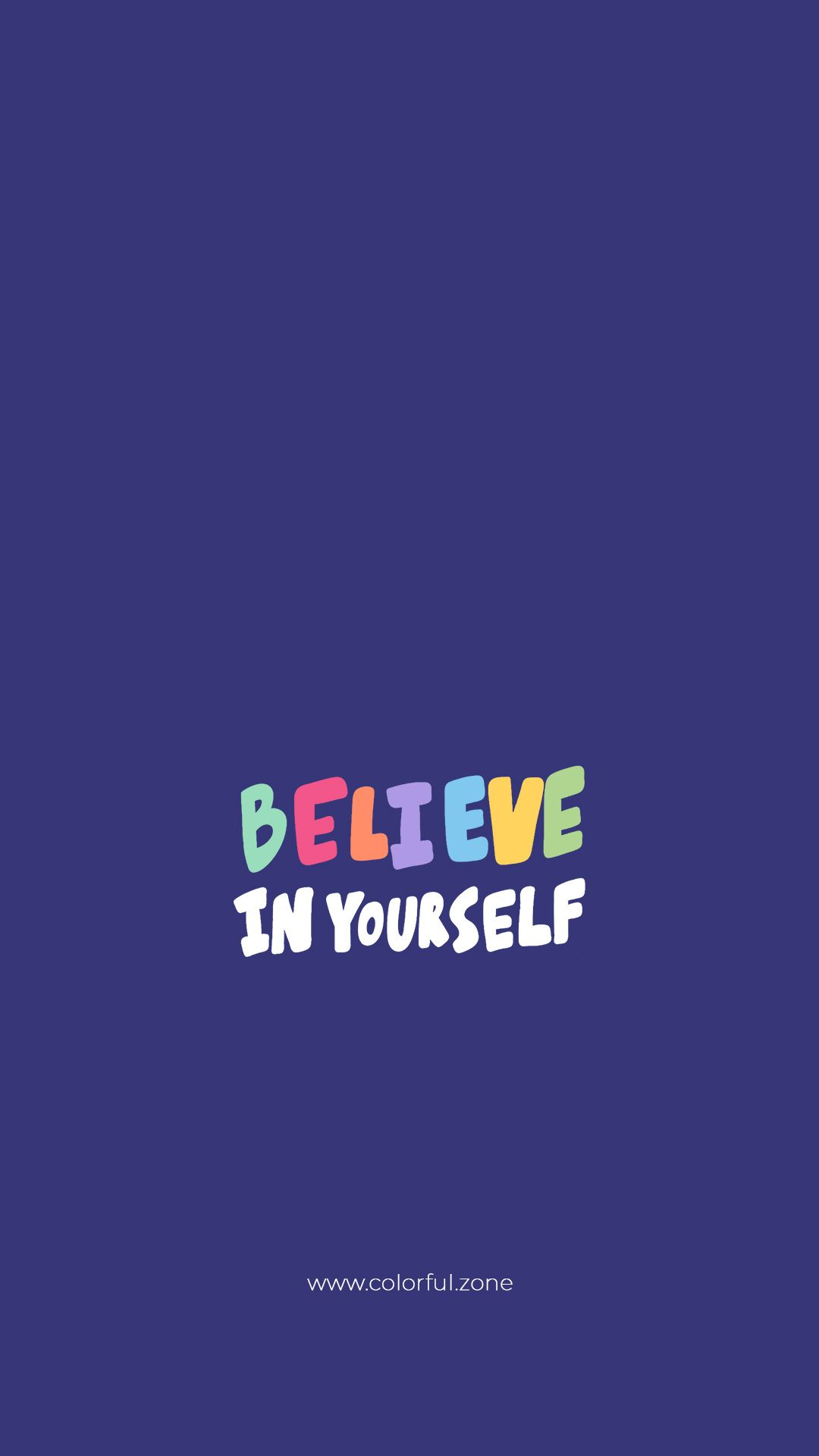Free Colorful Smartphone wallpaper - Believe in yourself