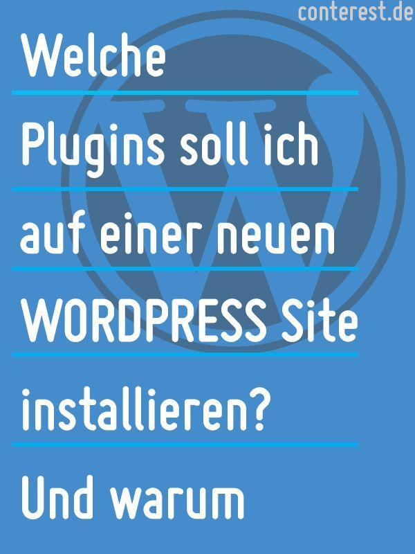 Welche Plugins soll ich auf einer neuen Wordpress Site installieren ...