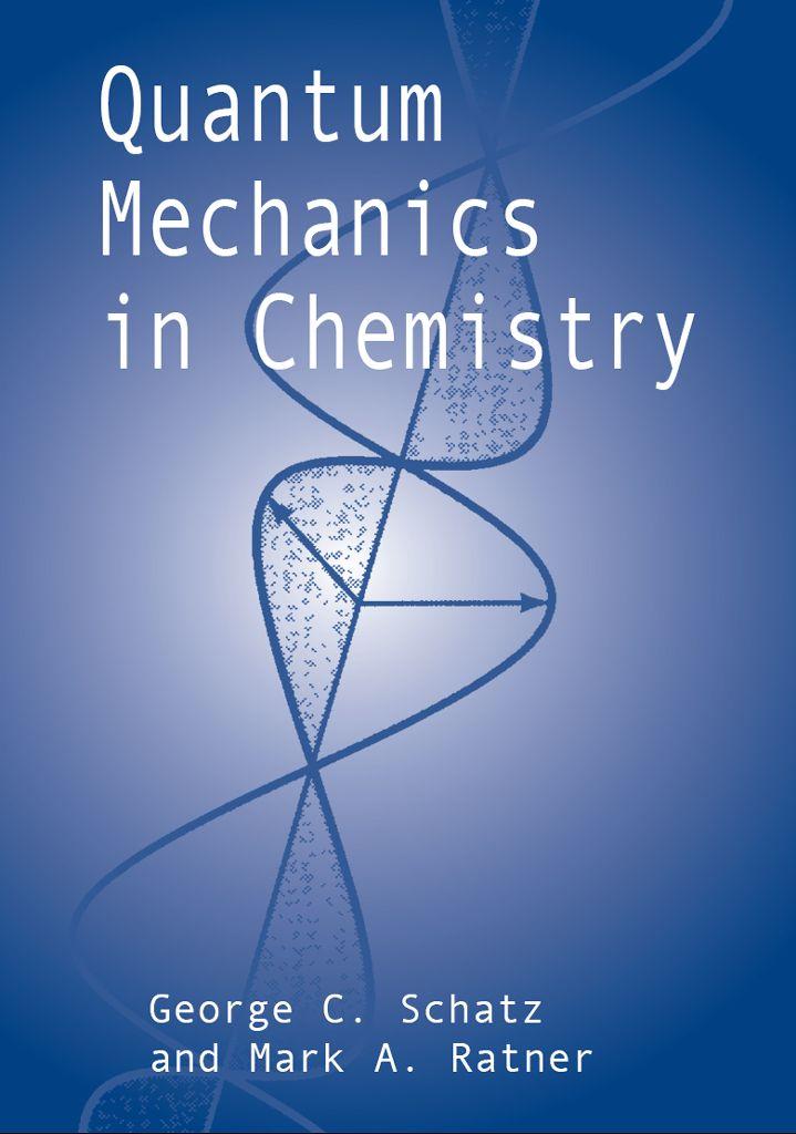 Quantum Mechanics In Chemistry With Images Quantum Mechanics