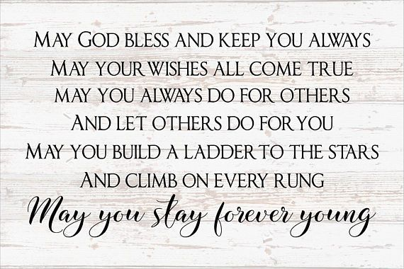 May You Stay Forever Young 24x48 Custom Framed Sign Bob