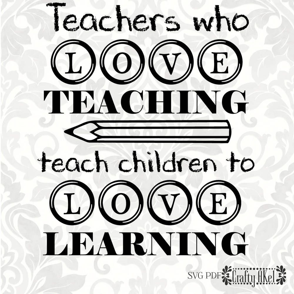 Download Teacher svg - Teachers who love teaching teach children to ...