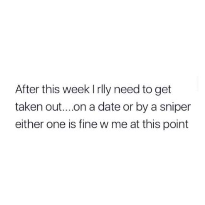 i need a date