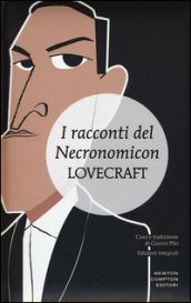 I racconti del Necronomicon. Ediz. integrale - Lovecraft
