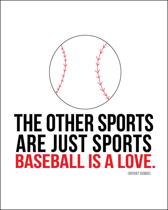 Baseball is, without question, the most romantic sport. The tradition, the superstitions, the routines, the memories. No other sport compares.