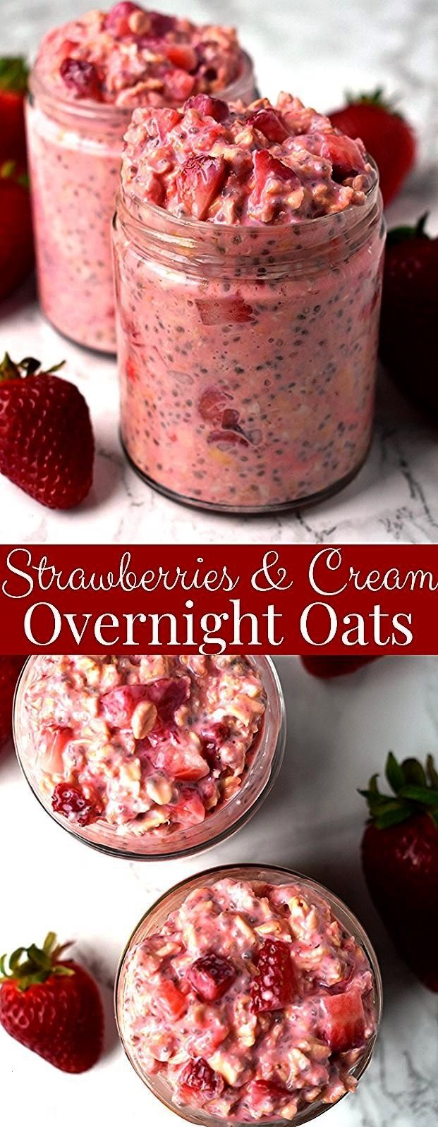 and Cream Overnight Oats take just a few minutes to make and are loaded with nutritious ingredients like oats strawberries Greek yogurt chia seeds and milk for a healthy...
