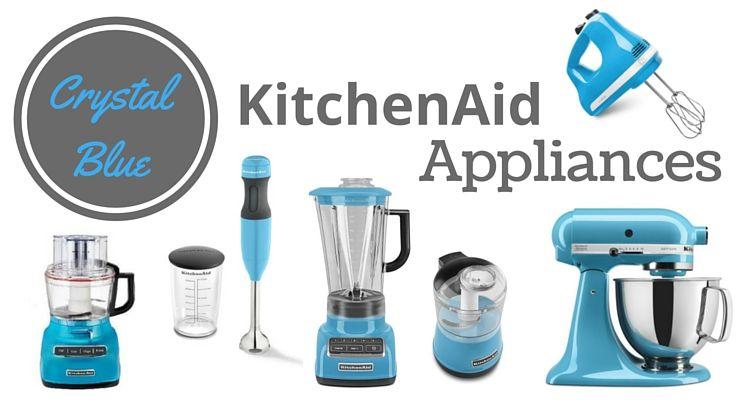 Crystal blue kitchenaid appliances post kitchen aid