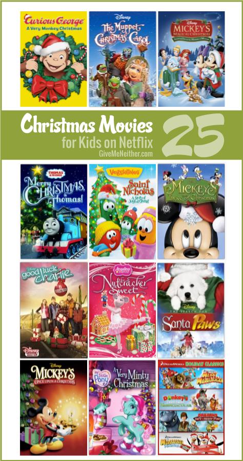 25 Christmas Movies For Kids On Netflix Instant Streaming Kids Christmas Movies Christmas Movies List Christmas Movies