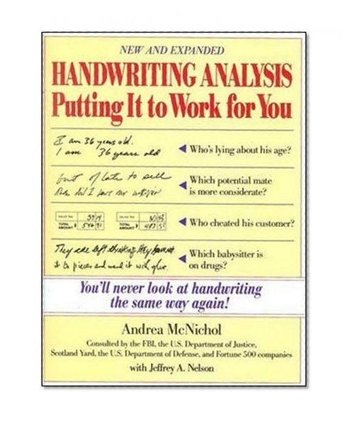 Handwriting Analysis Putting It To Work For You Andrea Mcnichol Jeffrey A Nelson Mcgraw Hill Education Handwriting Analysis Handwriting Analysis