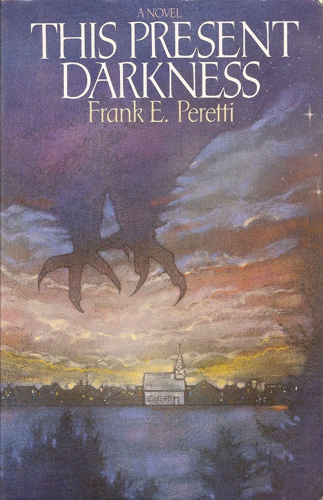 This Present Darkness Christian Books Favorite Books My Books