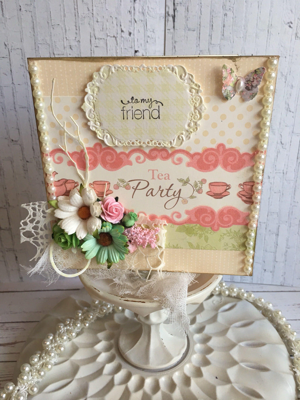Shabby Chic Birthday Card Handmade Friendship Card Custom Made
