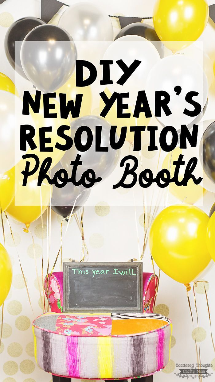 Diy New Year S Resolution Photo Booth New Year S Eve Celebrations Diy Photo Booth New Years Resolution